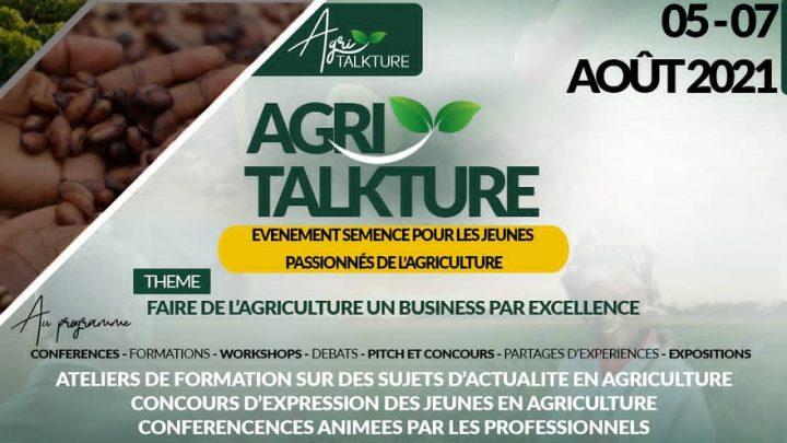AGRITALKTURE : Faire de l'Agriculture un Business par Excellence
